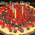 Fruit Pizza and Tasty Tuesday