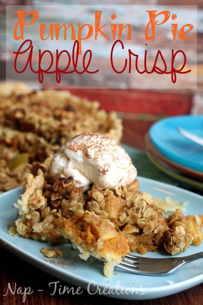 Pumpkin-Pie-Apple-Crisp #applepie #pumpkinpie #fallrecipe