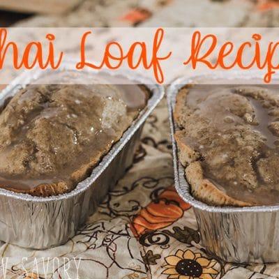 Chai Loaf Recipe – Fall Bread