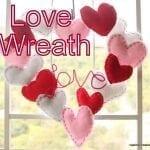 Love is all around-Valentines Wreath