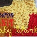 Chevron Baby Blanket {free knitting pattern}