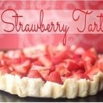 Strawberry Tart {recipe}