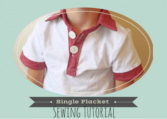 SIngle Placket Sewing tutorial