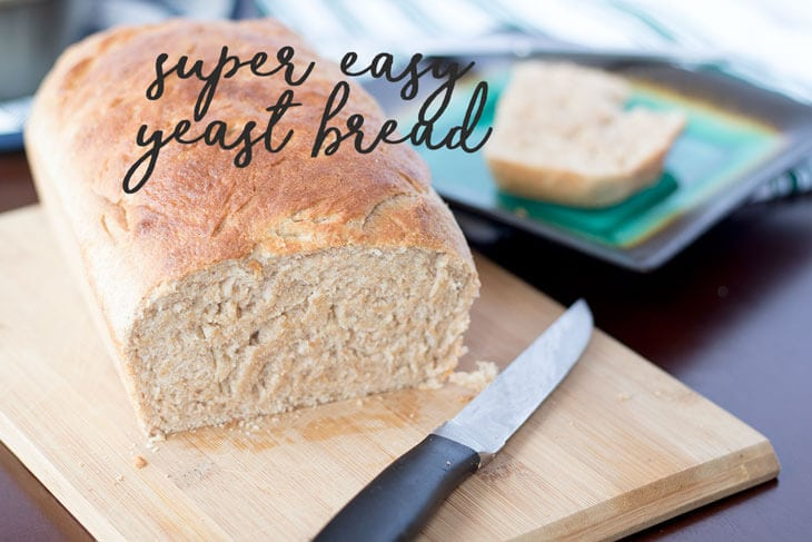 super easy yeast bread