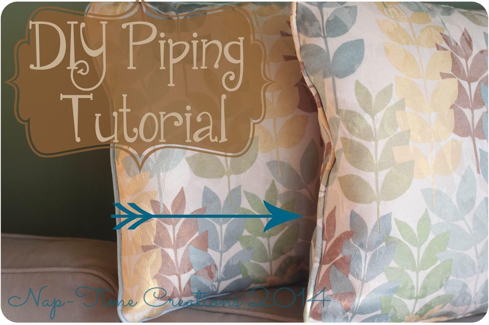 DIY piping tutorial and pillows