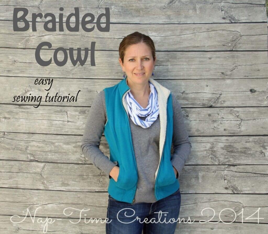 Braided Cowl easy sewing tutorial