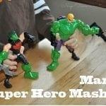 Boys and their Toys: Marvel Mashups