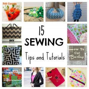 15 Sewing Tips and Tutorials
