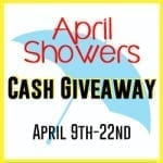 April Showers $500 Giveaway!!closed