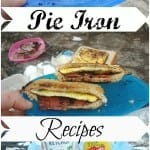 Best Pie Iron Recipes #camping #Food