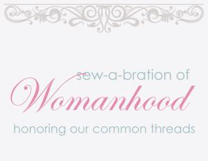 sew-a-bration-of-womanhood-800