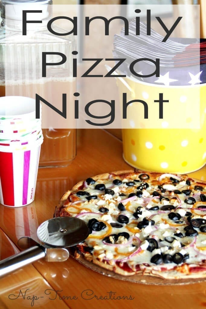 Family Pizza Night for fun with the whole family #pizza #pizzanight #familyfun #DIYpizza