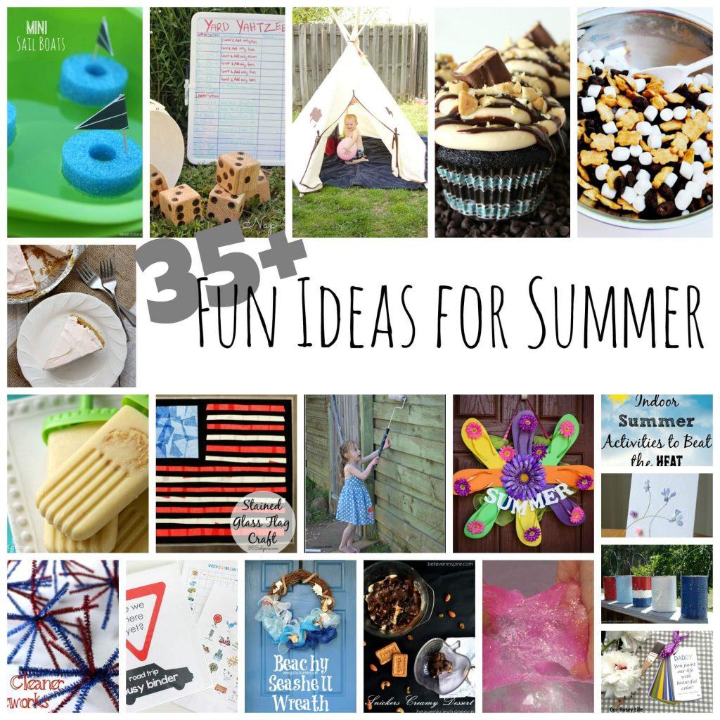 35+ summer fun ideas