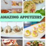 Amazing Appetizers for your next party