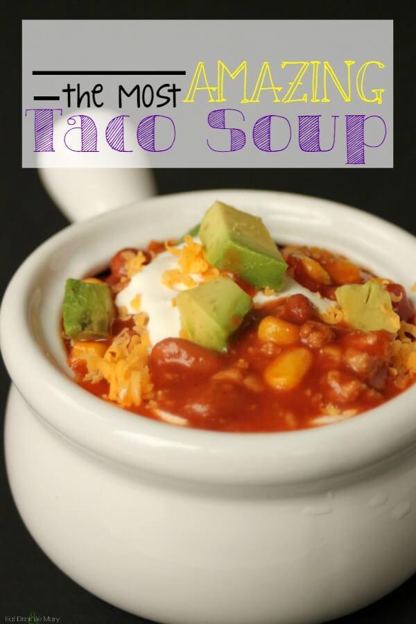 amazing taco soup recipe