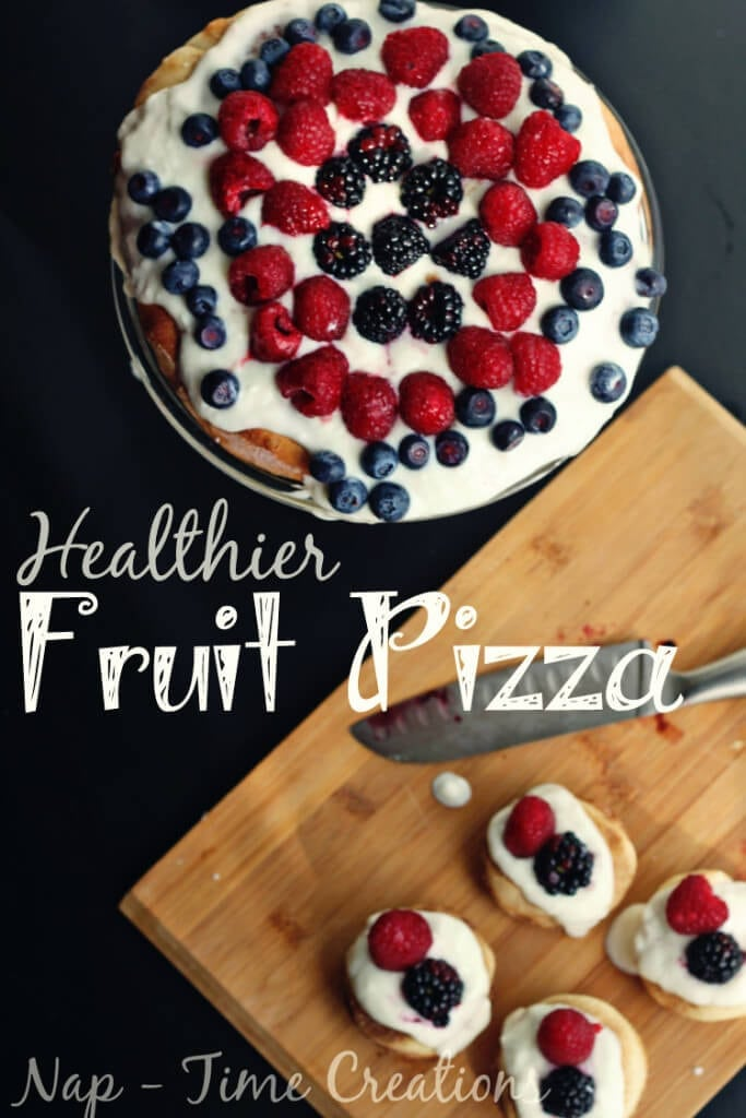 healthy fruit pizza, great treat for kids, healthy birthday cake idea from Nap-Time Creations