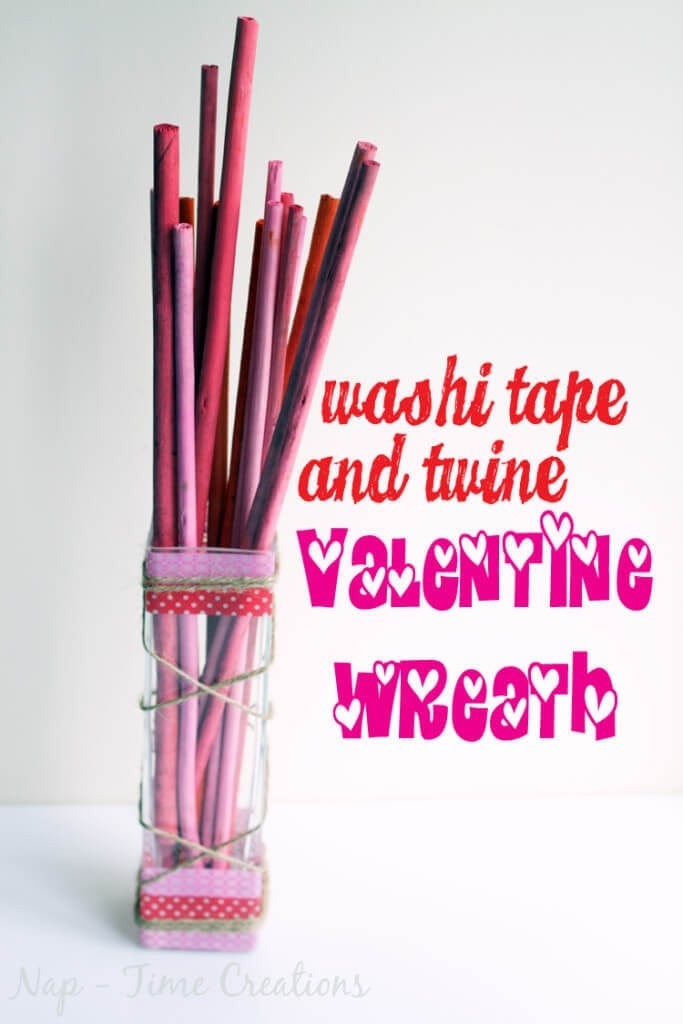 washi valentines vase home decor easy craft for Valentines Day. From Nap-Time Creations.com