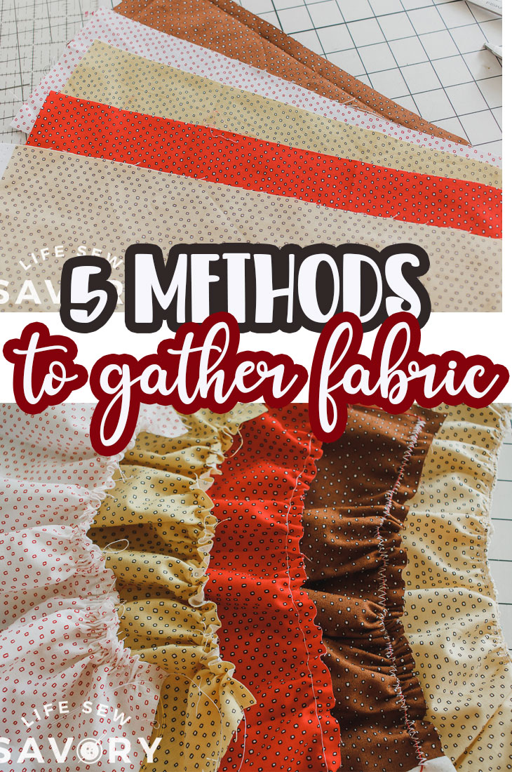 Learn five ways to gather fabric. Gathering techniques for all types of fabrics and common mistakes and issues when gathering.