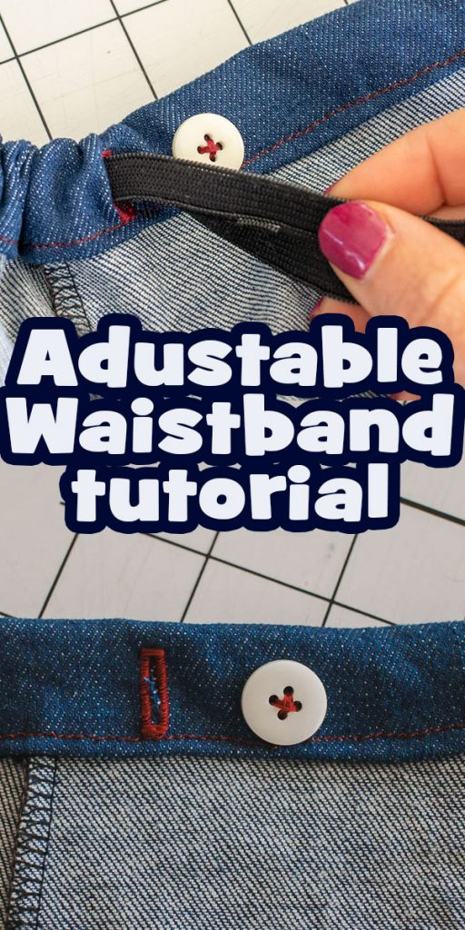 adjustable waistband tutorial and sewing tips