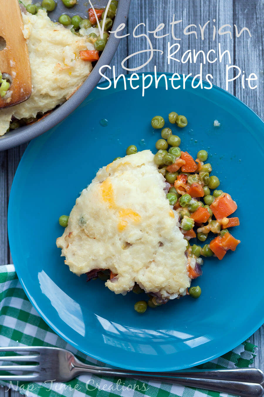 vegetarian ranch shepherds pie from Nap-Time Creations