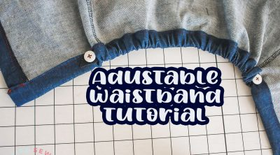 adjustable waistband tutorial