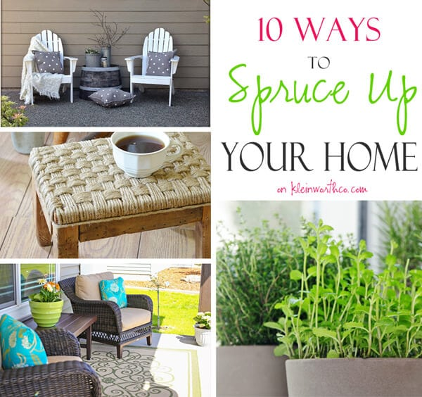 10 Ways to Spruce Up Your Home 600