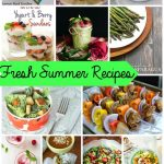 15+ Fresh Summer Recipes