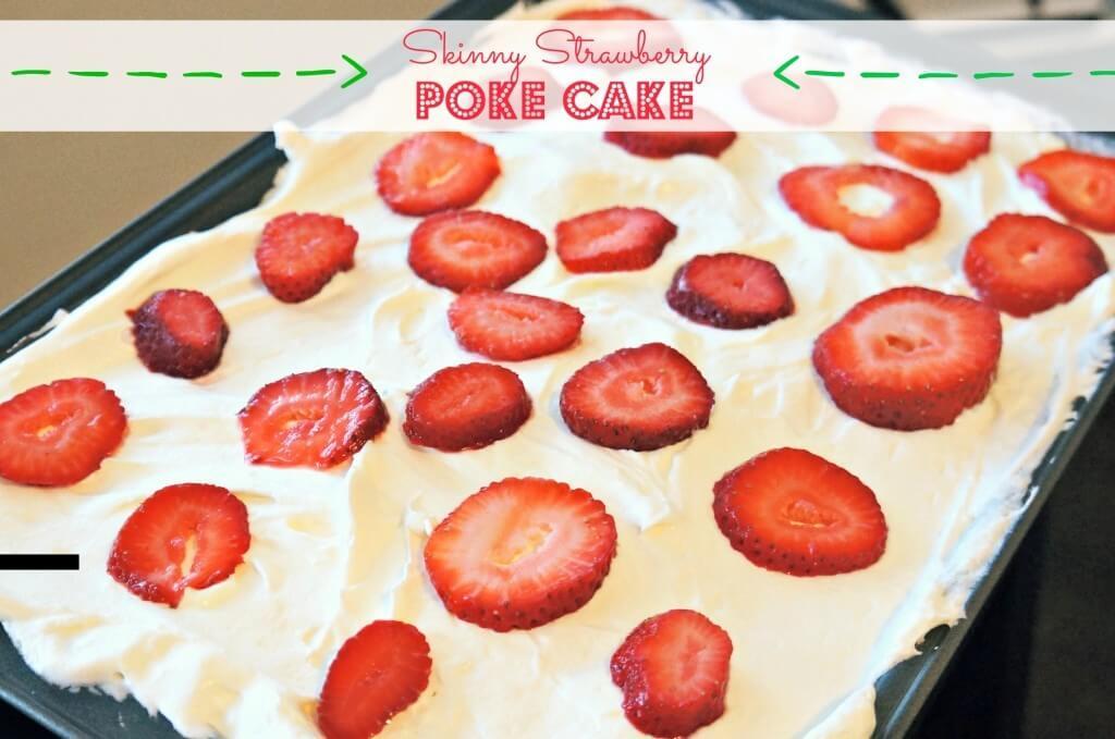 Skinny-Strawberry-Poke-Cake-Spoons-of-Grace-1024x679