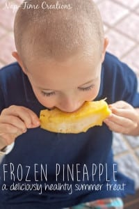 frozen Pineapple a healthy and delicious summer snack idea from Nap-Time Creations's Summer Fun Series