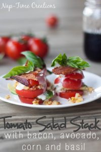 tomato salad stack with bacon, avocado, corn and basil from Nap-Time Creations
