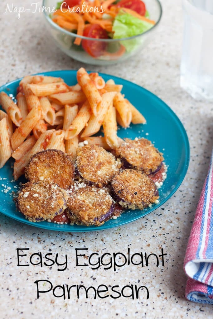 Easy Eggplant Parmesan with Mezzetta Sauce from Nap-Time Creations