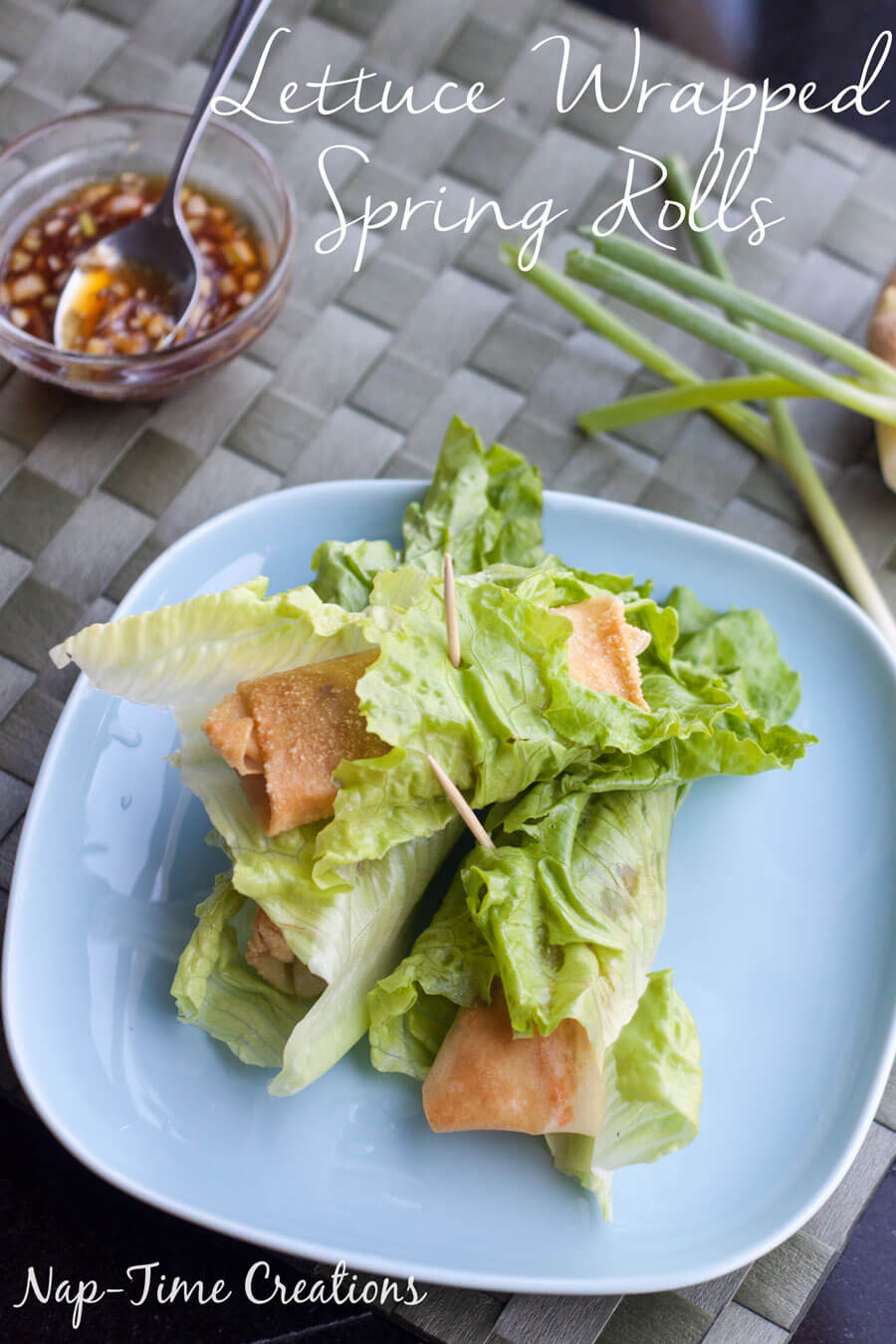 Lettuce-wrapped-spring-rolls-with-dipping-sauce-from-Nap-Time-Creations