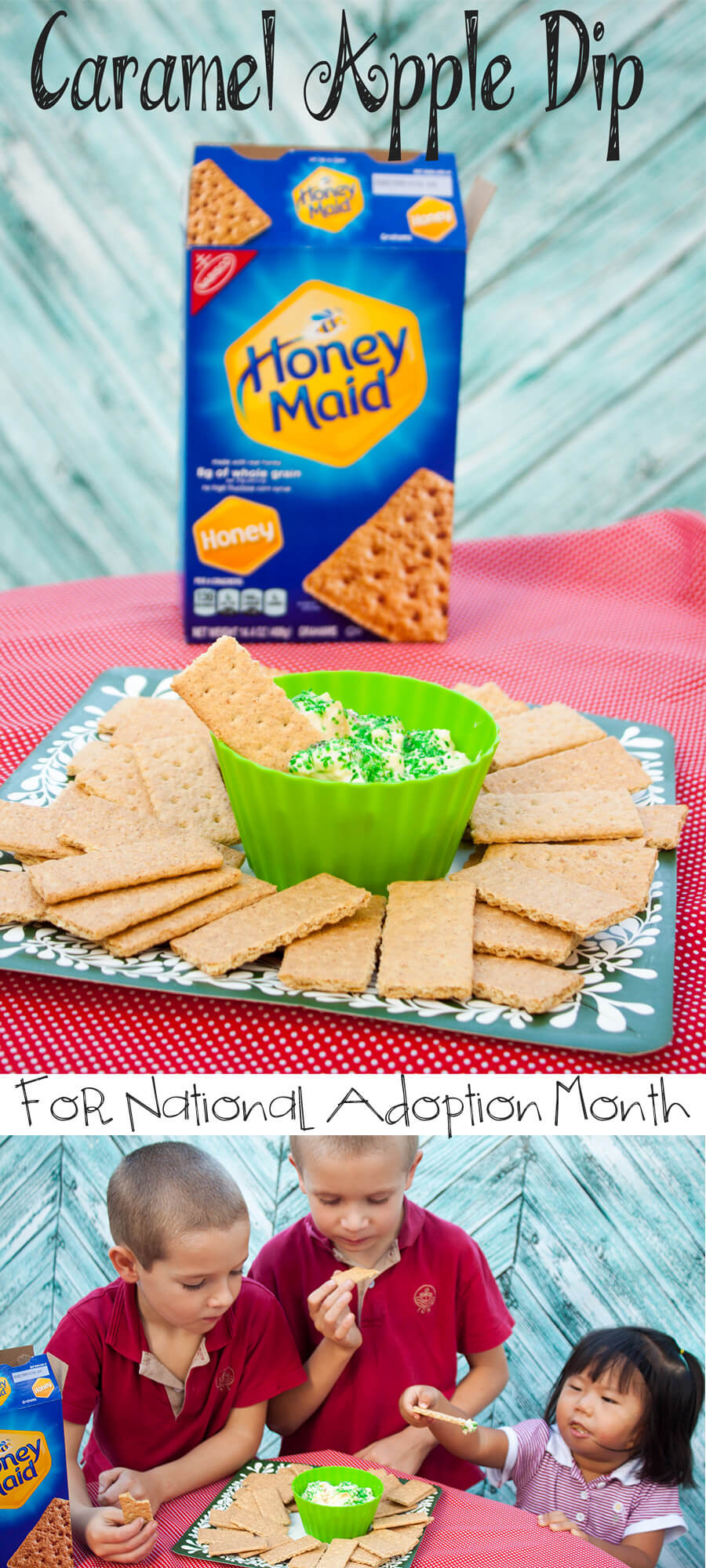 Caramel Apple Dip with Honey Maid for National Adoption Month #ThisisWholesome #CG
