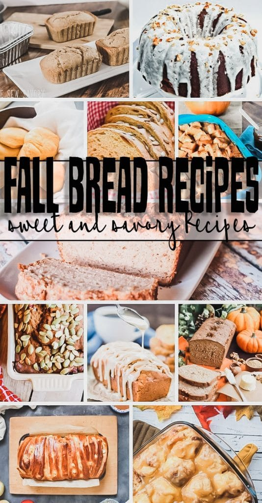 fall bread recipes to bake this fall apple, pumpkin and more sweet and savory recipes from Life Sew Savory