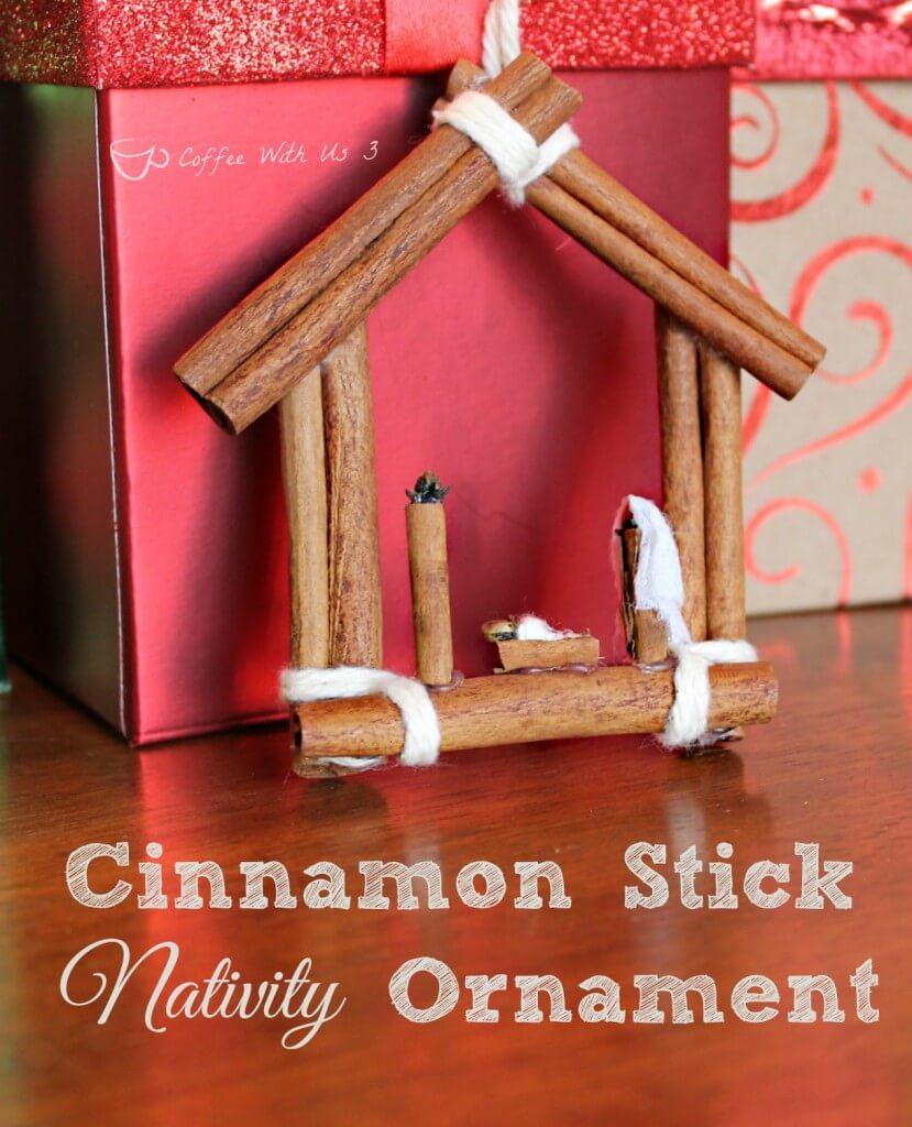 Cinnamon-Stick-Nativity-Ornament-829x1024