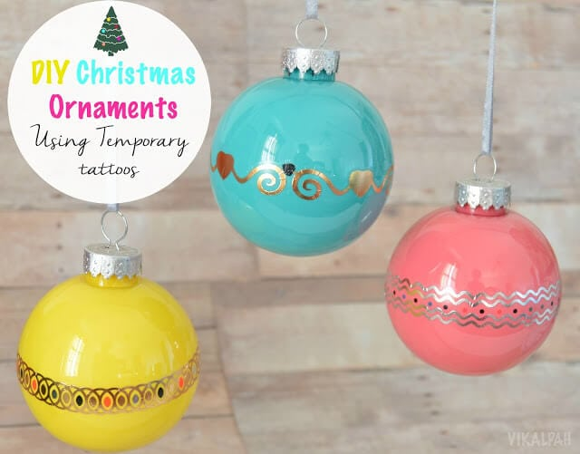 DIY Chritsmas ornaments using temporary tattoos