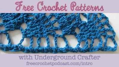 Free-Crochet-Patterns-with-Underground-Crafter-Intro-FB-400x225