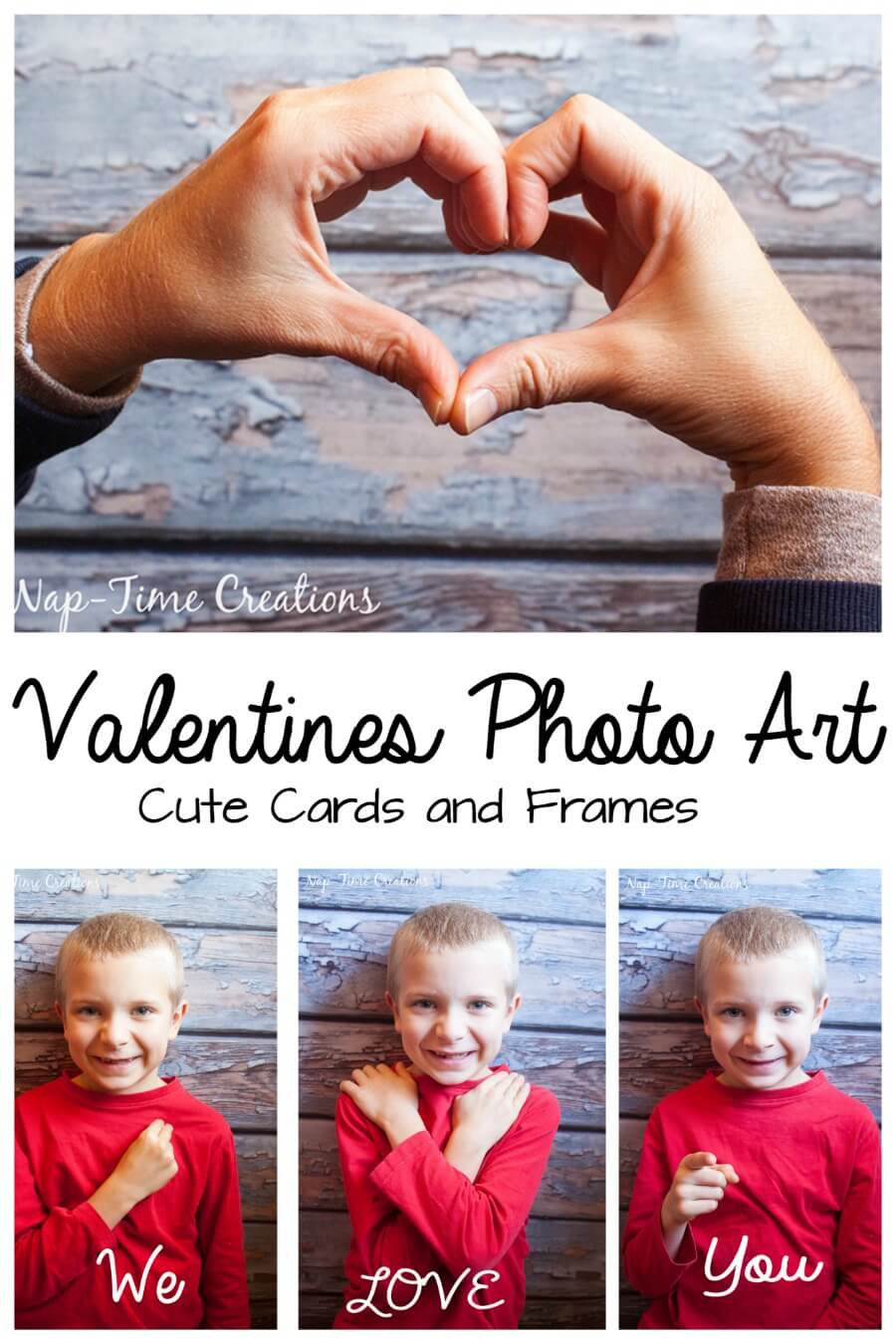 Valentines photo Art ideas for cards and frames from Nap-Time Creations - Copy