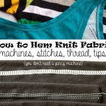 How to Hem Stretch Fabric