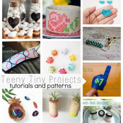 Teeny Tiny Projects – Tutorials and Patterns