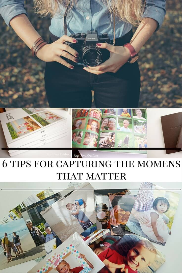 6 tips for capturing the moments that matter from nap-timecreations