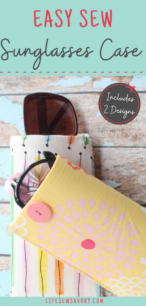 easy sew sun glasses case from Life Sew Savory