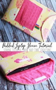 Padded laptop sleeve sewing tutorial from-Nap-Time-Creations