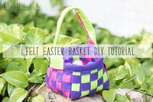 Felt Easter Basket Tutorial- easy DIY