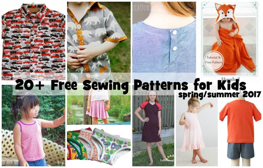 Free sewing Patterns for Kids Spring/Summer 2017