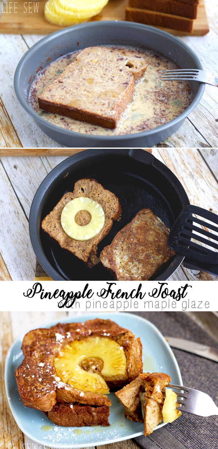 Pineapple french toast a tasty breakfast from Life Sew Savory