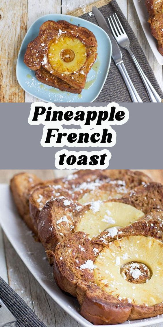 You have to try this twist on classic french toast, pineapple french toast is delicious and fruity. Try it with pineapple maple syrup on top for extra goodness.