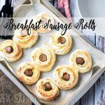 Puff Pastry Breakfast Sausage Rolls