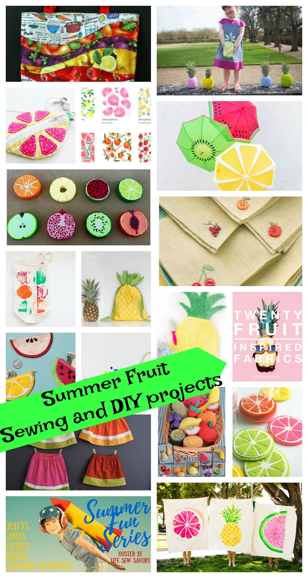 Summer projects and Summer sewing DIY with fruit by Life Sew Savory for the Summer Fun Series