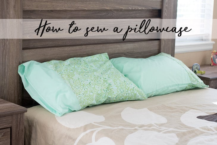 How to sew a pillowcase a simple sewing tutorial from Life Sew Savory